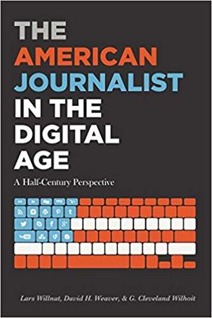 <span>The american journalist in the digital age : a half-century perspective</span>