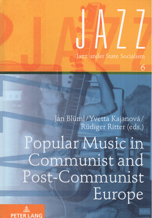 <span> Popular music in communist and post-communist Europe</span>