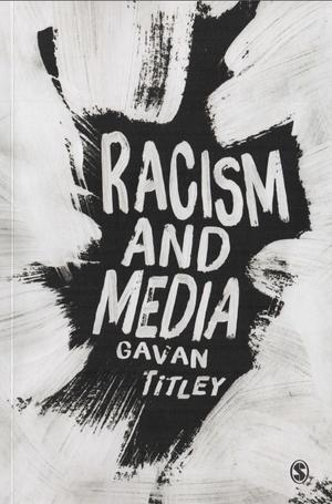 <span>Racism and media</span>